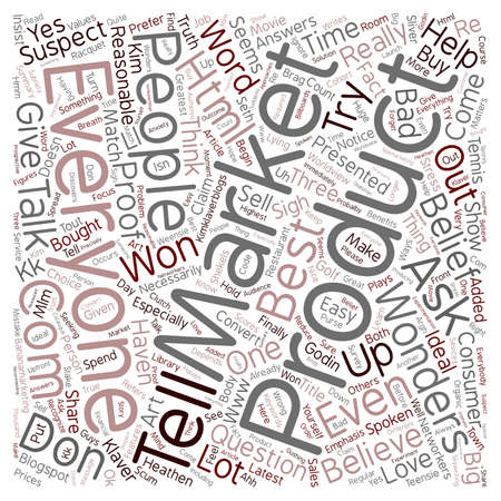 t background: How Come I Can t Say My Product Is For Everybody When I Think It Is text background wordcloud concept