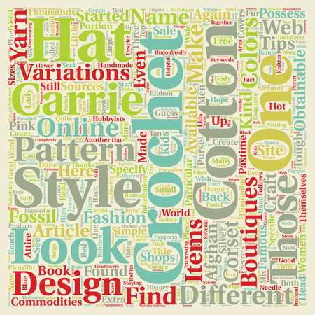 Hot Tips on Different Kinds of Carrie Crochet text background wordcloud concept Illustration