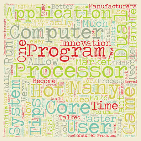 processors: Hot Tips About Dual Core Processors text background wordcloud concept Illustration