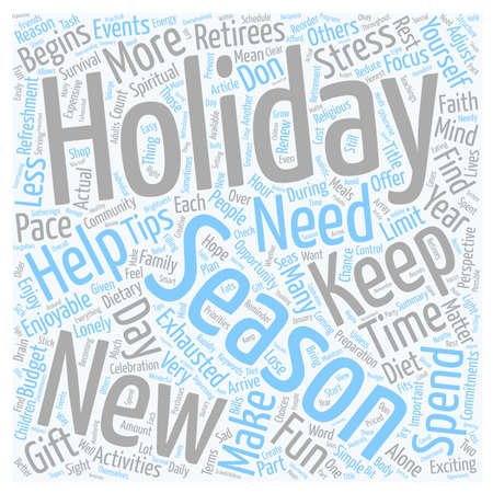 survival: Holiday Survival Tips For Retirees text background wordcloud concept