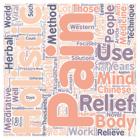 outdated: Holistic Pain Relief Methods Never Outdated text background wordcloud concept
