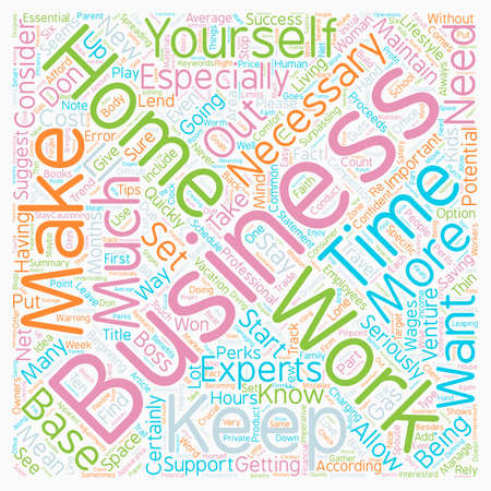 Home Based Business Ten Tips For Success text background wordcloud concept Illustration