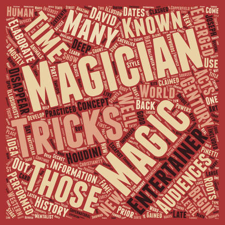 mostly: History Behind The Hat The Story Of The Magician text background wordcloud concept