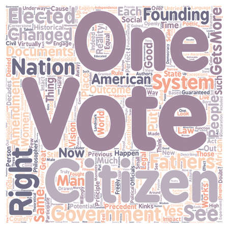 Every Citizen Gets a Vote text background wordcloud concept