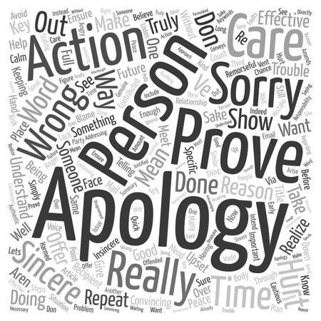 Don t Just Say You re Sorry Prove It text background wordcloud concept