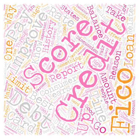 fico: Fifo Score Best Way To Improve Your Credit Report Fico Score Fast text background wordcloud concept