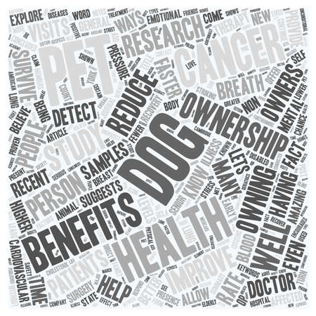 owning: Dogs And Pets Provide Health Benefits text background wordcloud concept