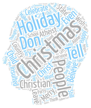 t background: Don t Tell Me I Can t Say Merry Christmas text background wordcloud concept
