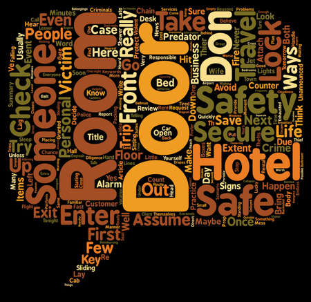 t background: DON T ASSUME YOU HAVE A SAFE AND SECURE HOTEL ROOM text background wordcloud concept Illustration
