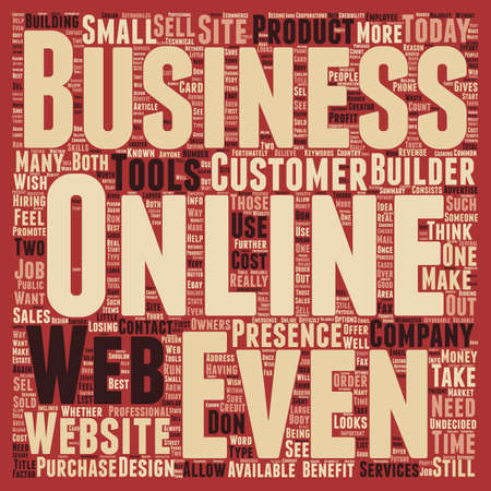 presence: Does Every Business Need A Web Presence text background wordcloud concept
