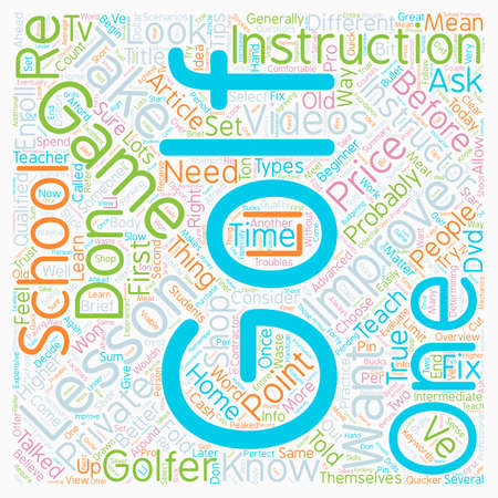 Don t Just Take Any Old Golf Lesson Shop For One text background wordcloud concept