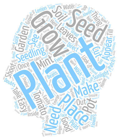grown with love: Easy To Grow Seeds And Plants Which Can Be Grown At Home text background wordcloud concept Illustration