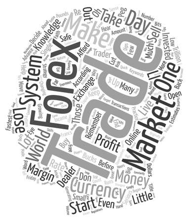 Forex A Snappy Way To Make Serious Bucks text background wordcloud concept