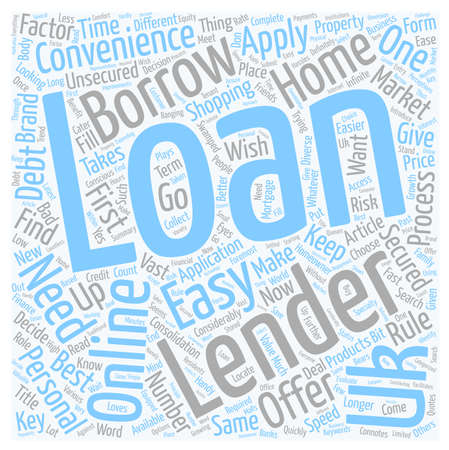 lenders: Easy UK Loans Loans Now Come Handy text background wordcloud concept