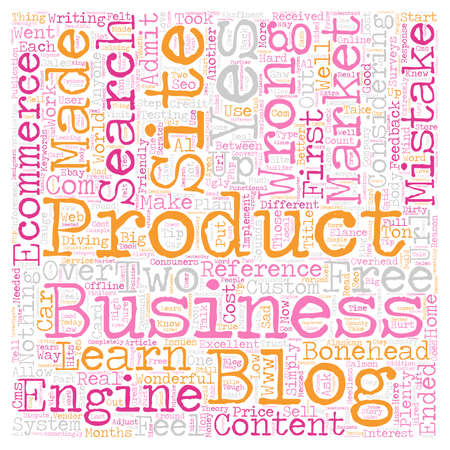 make summary: Ecommerce The 7 Mistakes I Made text background wordcloud concept