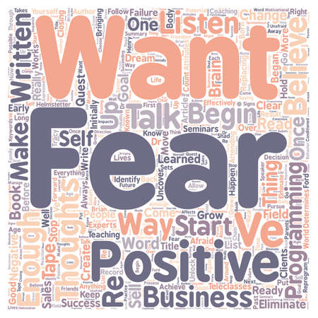 attending: Eliminate Fears Ready To Eliminate Your Fears text background wordcloud concept