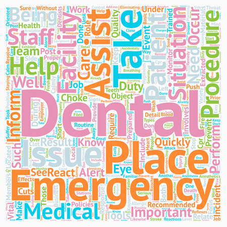 dental assistant: Dental Assistant Emergency Care 1 text background wordcloud concept