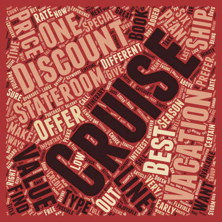 enjoyable: Cruise Discounts Six Ways to Value text background wordcloud concept