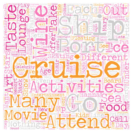 Cruise Activities On Board text background wordcloud concept