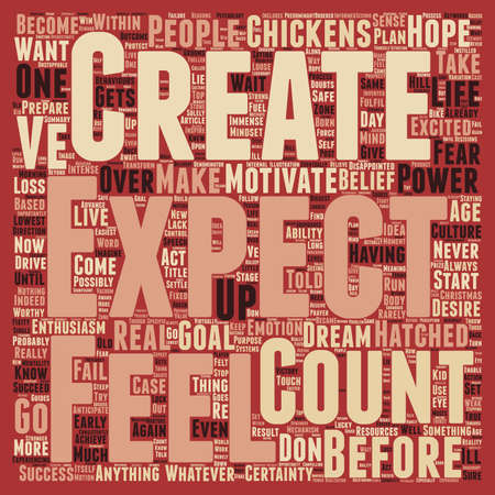 ve: Count Your Chickens Before They ve Hatched text background wordcloud concept