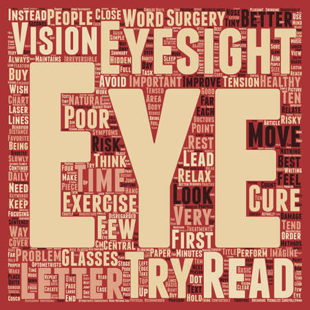 poor eyesight: Cure Poor Eyesight text background wordcloud concept Illustration