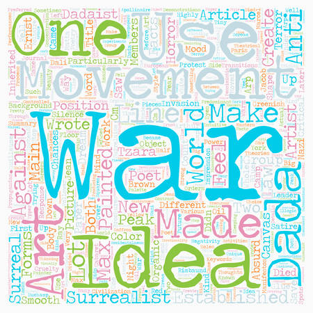 response: Dada as a Response to the Horrors of War text background wordcloud concept