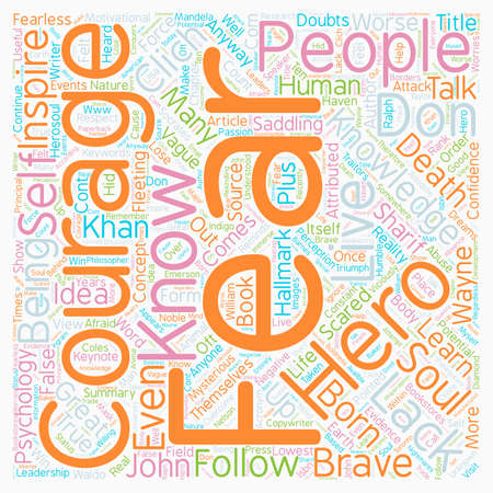 courage: Courage text background wordcloud concept Illustration