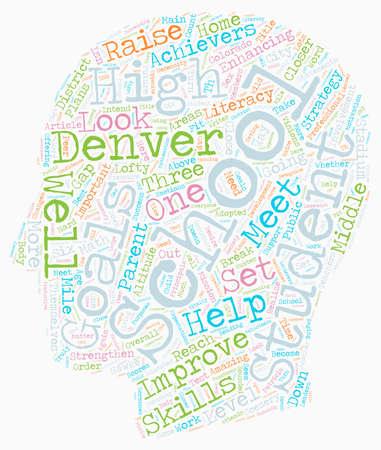 Denver Schools A Closer Look text background wordcloud concept