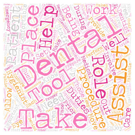Dental Assistants 1 text background wordcloud concept