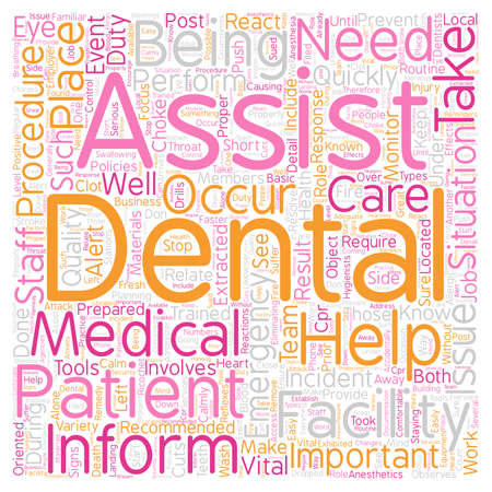 react: Dental Assistant Emergency Care text background wordcloud concept