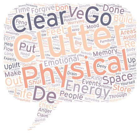 uplifting: Declutter Your Life text background wordcloud concept