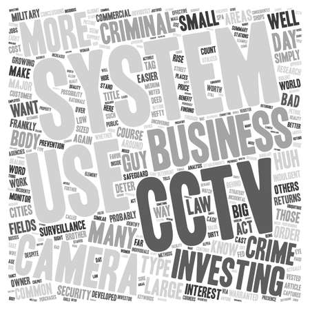 like it: Cctv Camera System Captures You Whether You Like It Or Not text background wordcloud concept