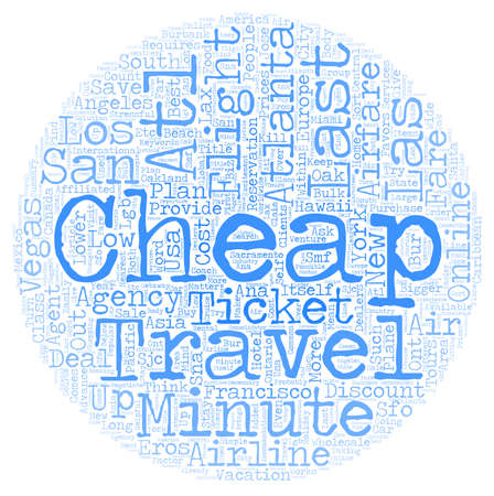 eros: Cheap Air Ticket for Last Minute Travel text background wordcloud concept