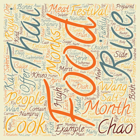 royal person: Chao Wang Food And Thai Food Of Each Festival text background wordcloud concept