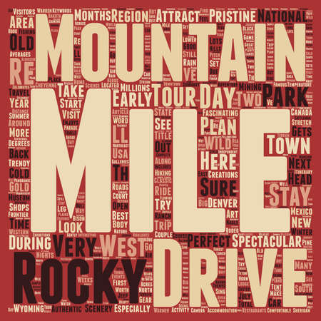 fascinated: Classic Drives The Rocky Mountains Adventure Tour text background wordcloud concept