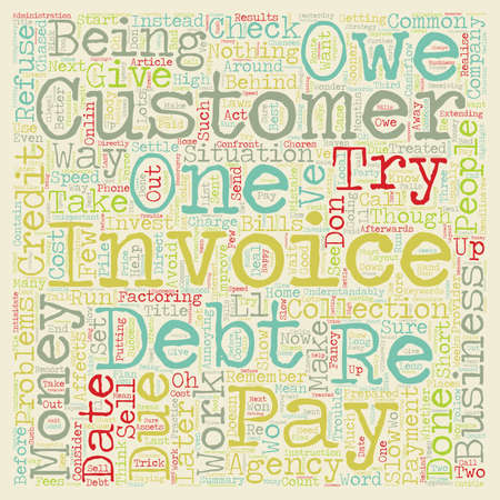 owe: Cashflow Problems How To Get Your Money text background wordcloud concept