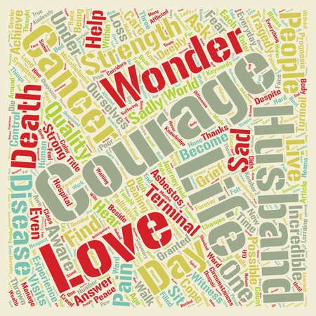 courage: Cancer Courage and Love text background wordcloud concept Illustration