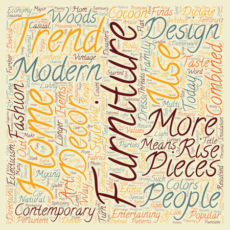 eclecticism: Contemporary Furniture Trends text background wordcloud concept Illustration