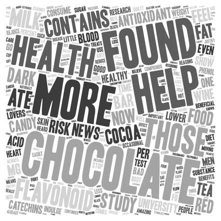 newest: Chocolate The Newest Health Food text background wordcloud concept