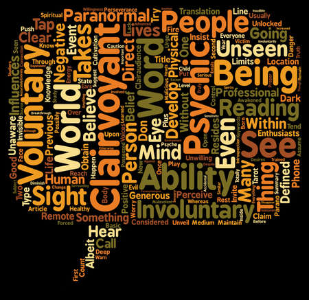 voluntary: Clairvoyance Voluntary And Involuntary Clairvoyance text background wordcloud concept Illustration