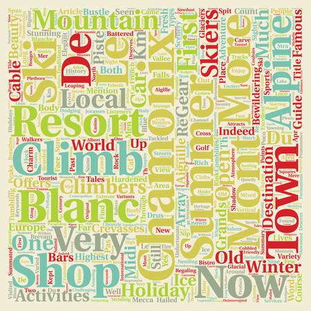 hardened: Chamonix Mont Blanc text background wordcloud concept Illustration