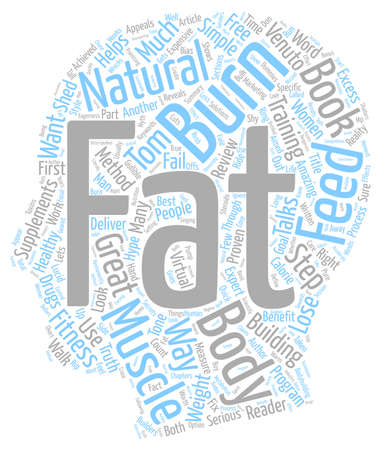 excess: Burn The Fat Feed The Muscle Review text background wordcloud concept Illustration