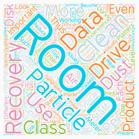 data recovery: Clean Room Data Recovery What s Its Significance text background wordcloud concept Illustration