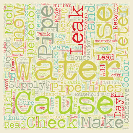 leaks: Check For Leaks Conserve Water And Save Money text background wordcloud concept Illustration