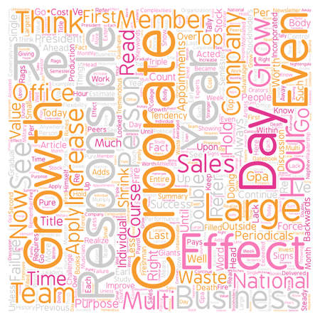 requires: Business Growth Requires Individual Effectiveness text background wordcloud concept Illustration