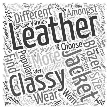 leather coat: Classy Leather Jackets and Blazers text background wordcloud concept