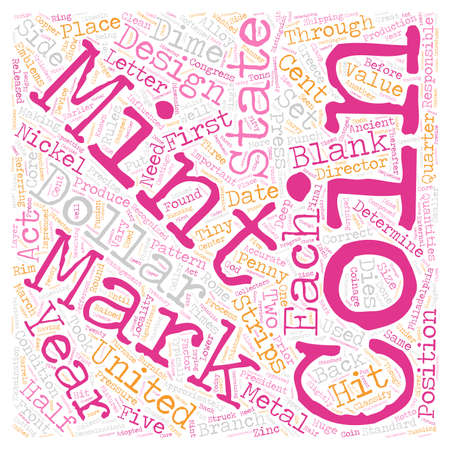 locality: BWCC what are remints and mint marks 1 text background wordcloud concept Illustration