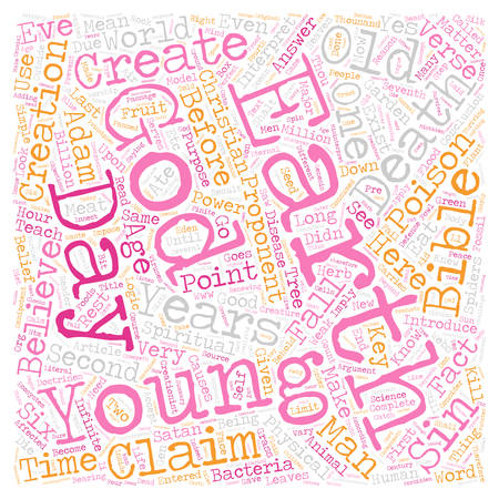 christian young: Can I Be A Christian And Believe In An Old Earth text background wordcloud concept