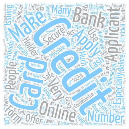 Apply For A Credit Card Online The Safe Way text background wordcloud concept