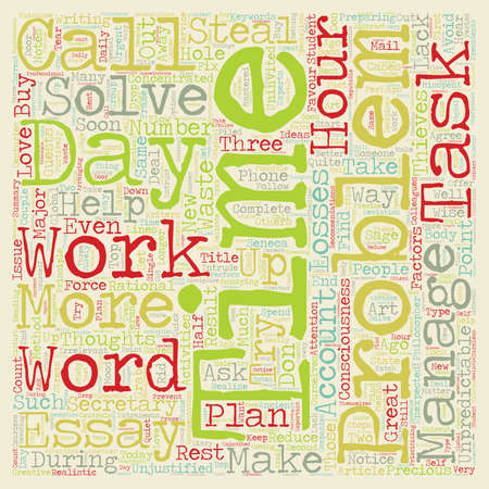 How to Make Your Day Longer text background wordcloud concept